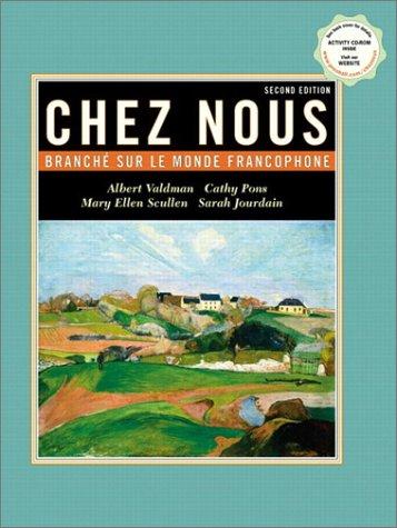 9780130918949: Chez nous: Branch� sur le monde francophone with CD-ROM, Second Edition
