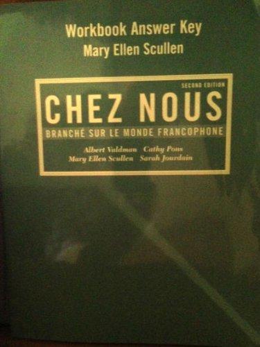 9780130919076: Chez Nous Workbook Answer Key