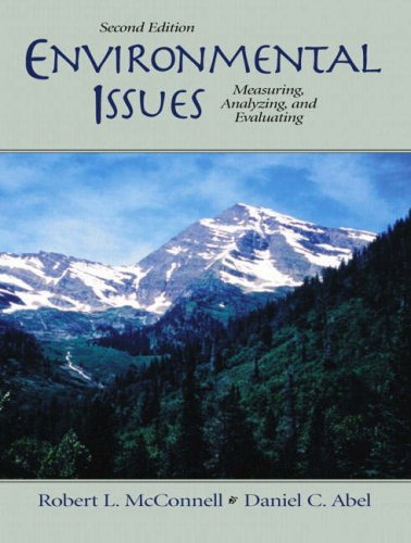 9780130920416: Environmental Issues: Measuring, Analyzing, Evaluating (2nd Edition)