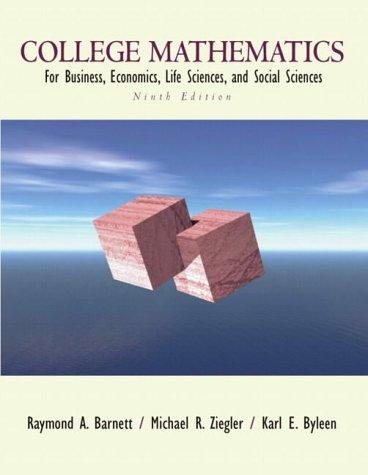 9780130920546: College Mathematics for Business, Economics, Life Sciences and Social Sciences