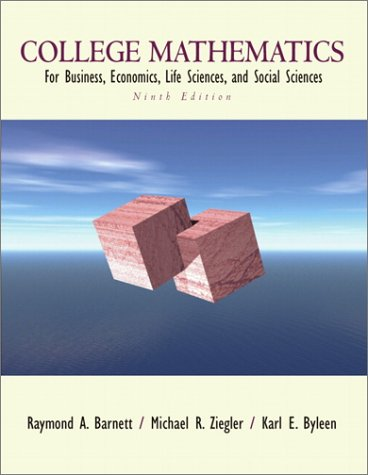 9780130920546: College Mathematics for Business, Economics, Life Sciences, and Social Sciences (9th Edition)