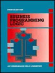 9780130920652: Business Programming Logic (4th Edition)
