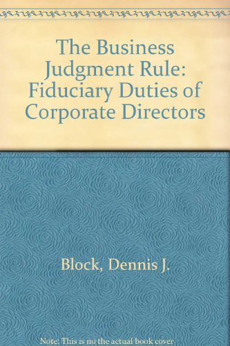 9780130920812: The Business Judgment Rule: Fiduciary Duties of Corporate Directors