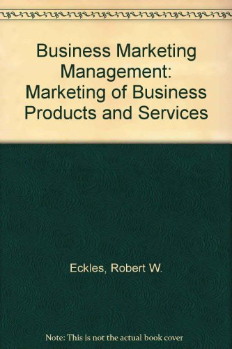 9780130921079: Business Marketing Management: Marketing of Business Products and Services