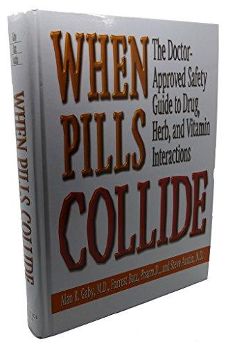 9780130922106: When Pills Collide