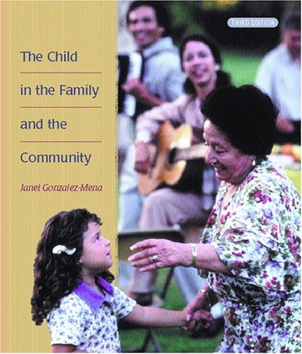 9780130922519: The Child in the Family and the Community (3rd Edition)