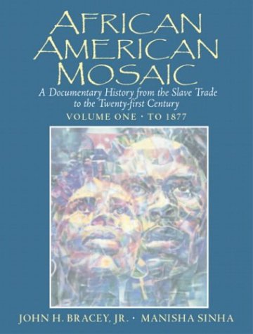African American Mosaic: A Documentary History from