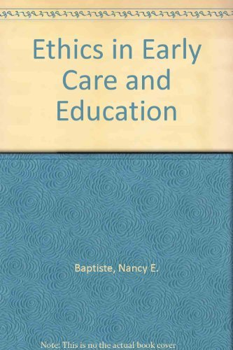 9780130923486: Ethics in Early Care and Education