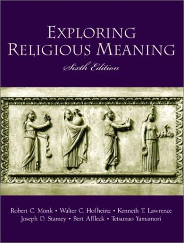 Exploring Religious Meaning (6th Edition): Monk, Robert C.,