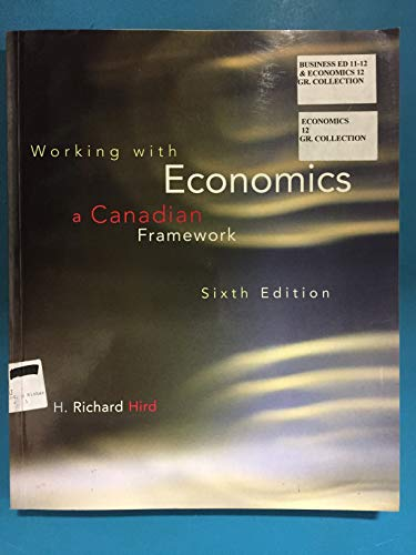 9780130924599: Working with Economics : A Canadian Framework