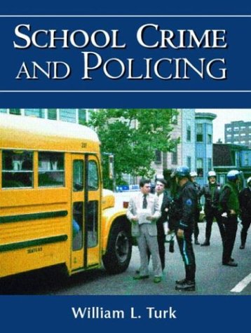 9780130924919: School Crime and Policing
