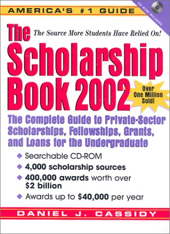 9780130924933: The Scholarship Book 2002 with CDROM (Scholarship Books)