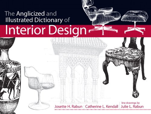 9780130925381: The Anglicized and Illustrated Dictionary of Interior Design (Fashion Series)