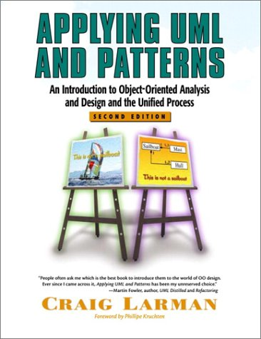 9780130925695: Applying UML and Patterns: An Introduction to Object-Oriented Analysis and Design and the Unified Process