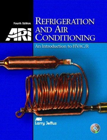 9780130925718: Refrigeration and Air Conditioning: An Introduction to HVAC (4th Edition)