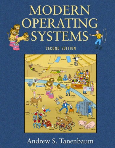 Modern Operating Systems (2nd Edition) (0130926418) by Andrew Tanenbaum