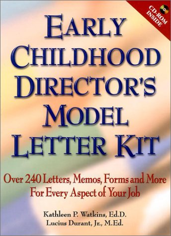 9780130926494: Early Childhood Director's Model Letter Kit: Over 240 Letters, Memos, Forms and More for Every Aspect of Your Job