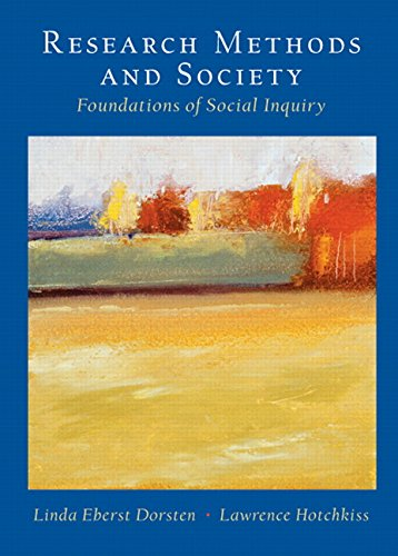 9780130926548: Research Methods and Society: Foundations of Social Inquiry
