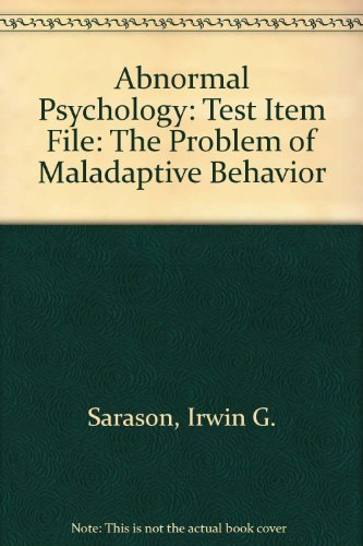 9780130926715: Abnormal Psychology: The Problem of Maladaptive Behavior, 10th Ed., TEST ITEM FILE