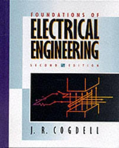 9780130927019: Foundations of Electrical Engineering, 2nd Edition
