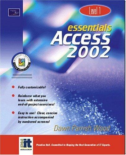 9780130927613: Essentials: Access 2002 (Level 1)