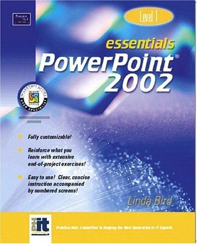 9780130927743: Essentials: PowerPoint 2002 Level 1 (Essentials Series: Microsoft Office XP)