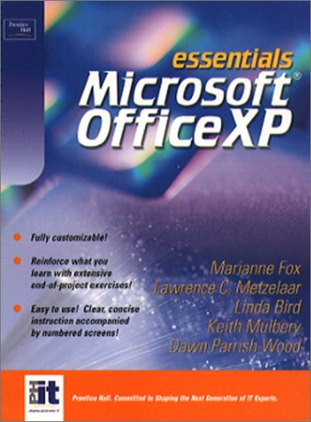 9780130927811: Essentials: Microsoft Office XP (Prentice Hall PTR Open Source Technology Series)
