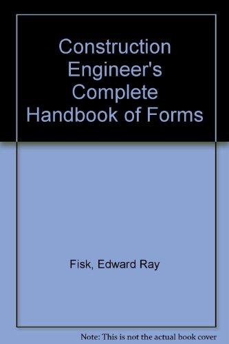 9780130927842: Construction Engineer's Complete Handbook of Forms