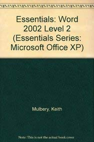 9780130927972: Essentials: Word 2002 Level 2 (Essentials Series: Microsoft Office XP)