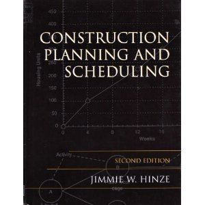 9780130928610: Construction Planning and Scheduling