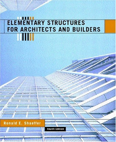 9780130928771: Elementary Structures for Architects and Builders (4th Edition)