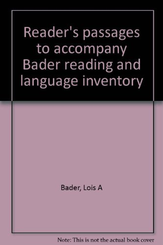 9780130929648: Reader's passages to accompany Bader reading and language inventory