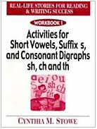 9780130929754: Real Life Stories for Reading & Writing Success: Workbook 1 Activities for Short Vowels, Suffix s, and Consonant Digraphs sh, ch, and th