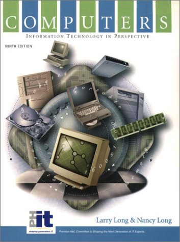 9780130929808: Computers: Information Technology in Perspective (9th Edition)