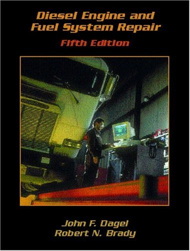 9780130929815: Diesel Engine and Fuel System Repair (Automotive Diesel and Heavy Duty)