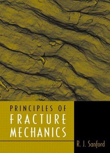 Principles of Fracture Mechanics (Hardback): R. J. Sanford