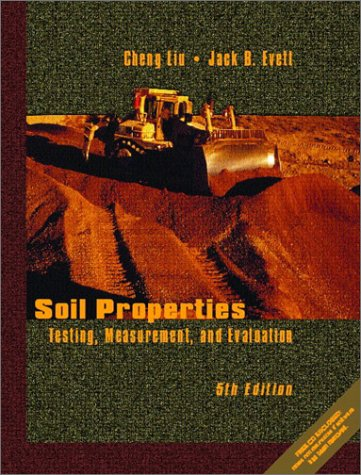 9780130930057: Soil Properties: Testing, Measurement, and Evaluation (5th Edition)