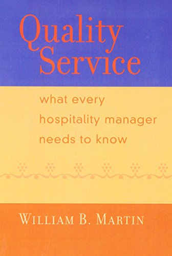 9780130930187: Quality Service: What Every Hospitality Manager Needs to Know