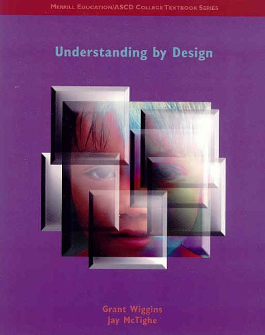 9780130930583: Understanding by Design (Merrill Education/ASCD College Textbook Series)
