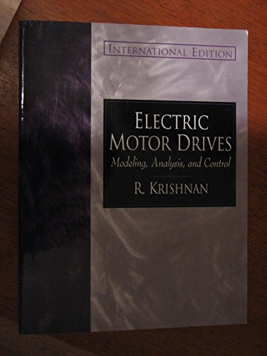 9780130930675: Electric Motor Drives Modeling, Analysis, and Control,2001 International Edition