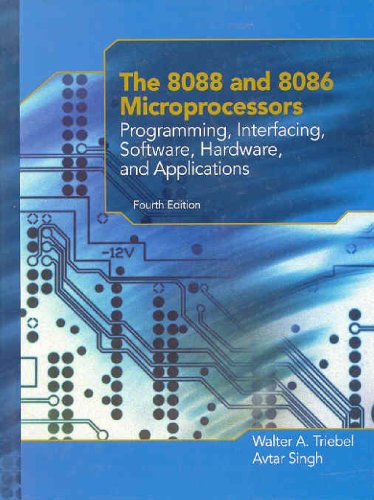 9780130930811: 8088 and 8086 Microprocessors, The: Programming, Interfacing, Software, Hardware and Applications