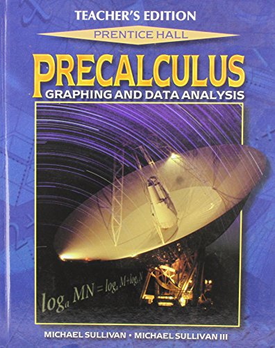 9780130930927: Precalculus: Graphing and Data Analysis, Teacher's Edition