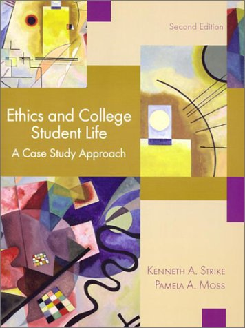 9780130931016: Ethics and College Student Life: A Case Study Approach (2nd Edition)