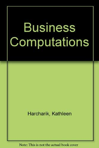 9780130931047: Business Computations