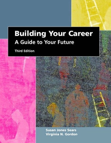 9780130931054: Building Your Career: A Guide to Your Future (3rd Edition)
