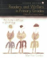 9780130931504: Readers and Writers in the Primary Grades: A Balanced and Integrated Approach (2nd Edition)