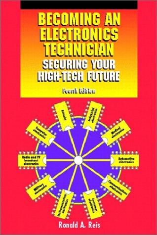 9780130932198: Becoming an Electronics Technician: Securing Your High-tech Future