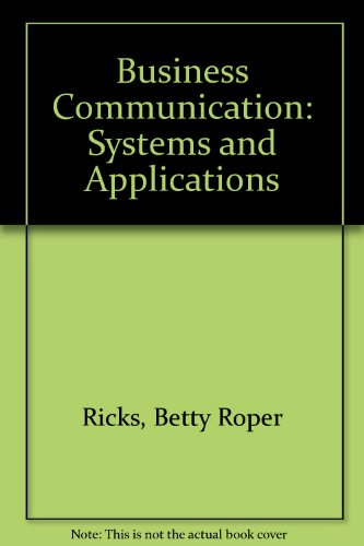 9780130932204: Business Communication: Systems and Applications