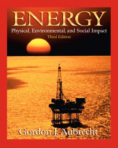 9780130932228: Energy: Physical, Environmental, and Social Impact (3rd Edition)