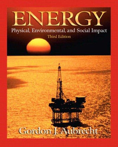 9780130932228: Energy: Physical, Environmental, and Social Impact